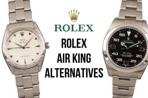 Rolex Air King Alternatives