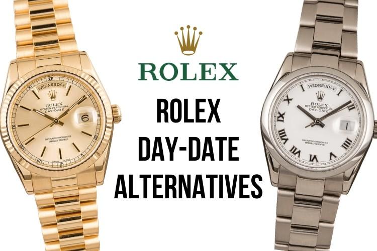 Rolex Day-Date Alternatives