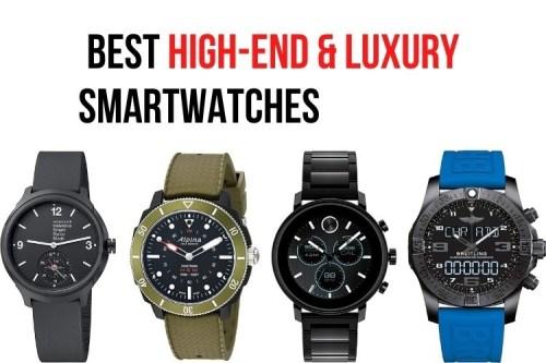 top luxury smartwatches