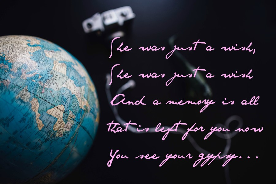 Stock globe photo with Gypsy lyrics