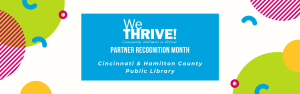 graphic reads we thrive partner recognition month cincinnati and Hamilton County public library