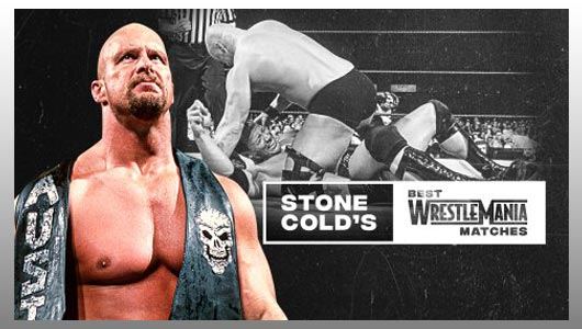 watch stone colds best wrestlemania matches