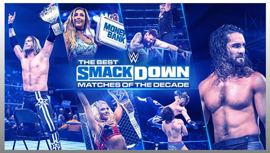 watch the best smackdown matches of the decade