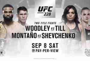 Watch UFC 228: Woodley vs Till 9/8/18