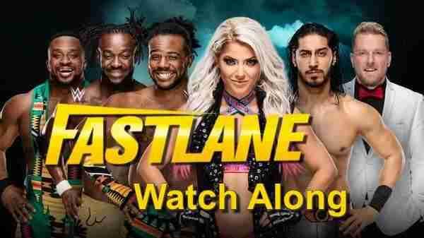 Watch WWE Watch Along Fastlane 2019 Live