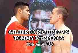 Watch Boxing GILBERTO RAMIREZ VS TOMMY KARPENCY 04/12/19