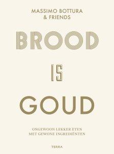 Book Cover: Brood is goud - Bottura & friends