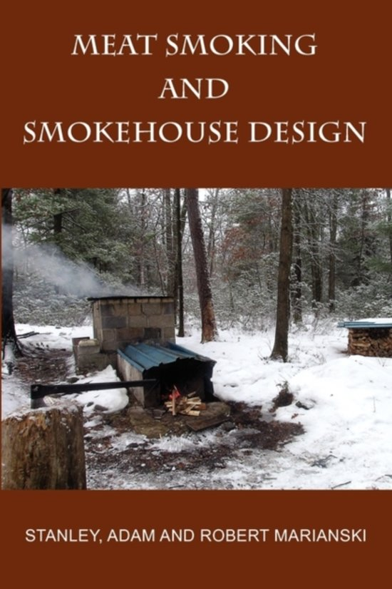 Boek Cover Meat Smoking And Smokehouse Design -  Marianksi & Marianski