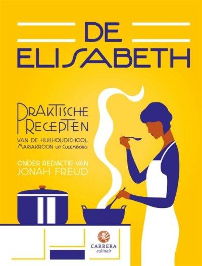 Kookboekenweek 2018 – Meneer leest een boek – Elisabeth – Jonah Freud (red.)