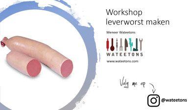 On demand workshop 'maak je eigen leverworst'