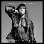 Kelly Rowland Airs Dirty Laundry on Beyonce, Relationships, and the Industry