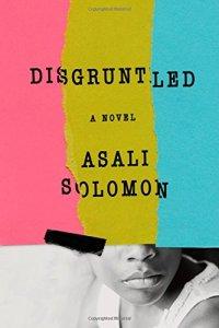 Disgruntled - Asali Solomon