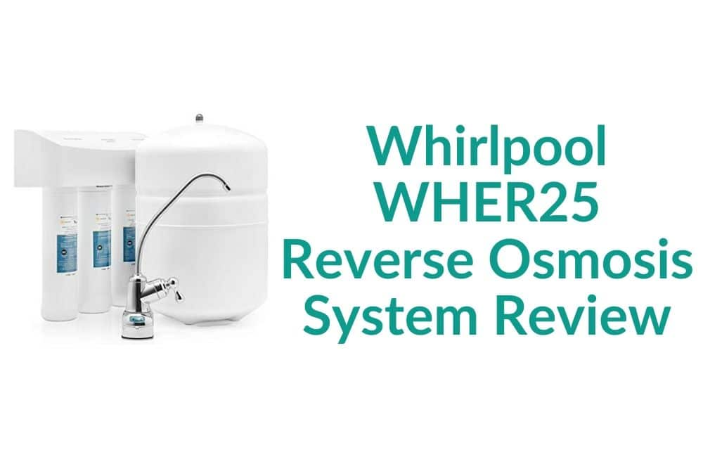 whirlpool wher25 ro system review may