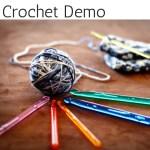 Crochet Demo