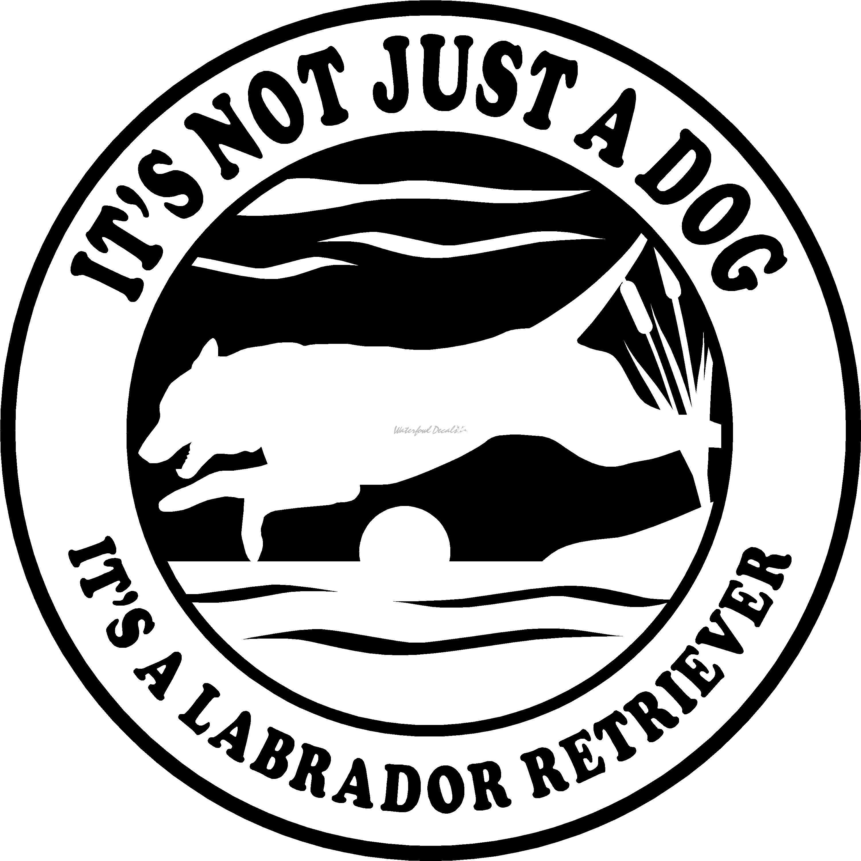 Not Just A Dog Labrador Retriever Decal