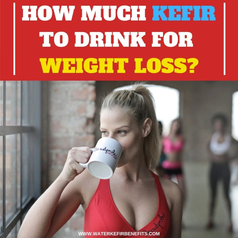 How Much Kefir to Drink for Weight Loss_