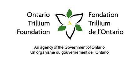 This project was made possible with the support of the Ontario Trillium Foundation