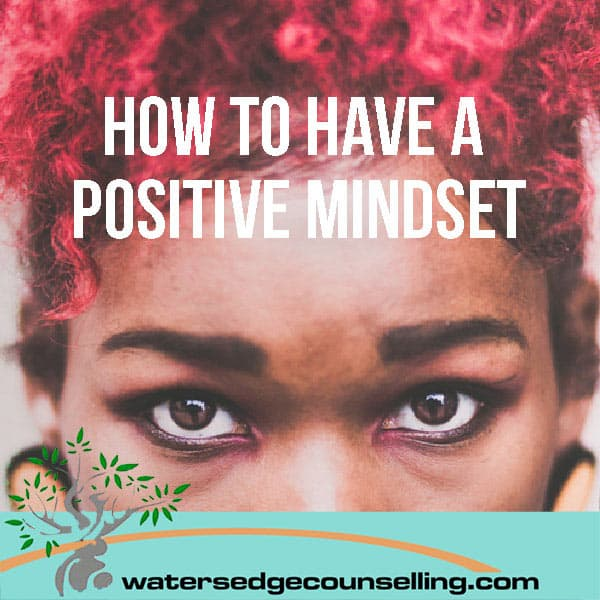 How-to-have-a-positive-mindset