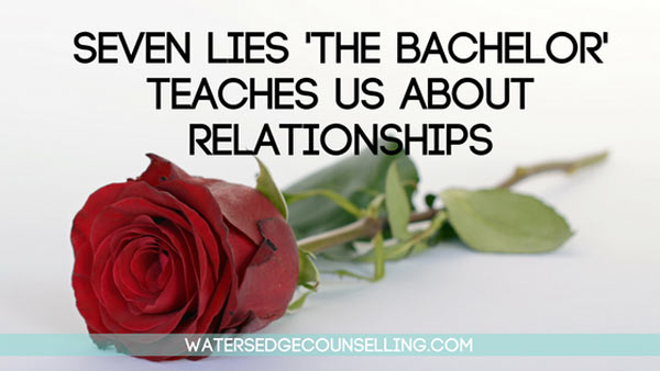 Seven-Lies-The-Bachelor--teaches-us-about-Relationships