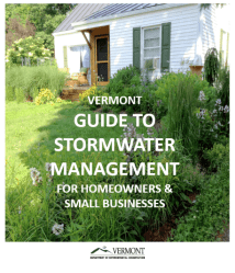 Vermont Guide to Stormwater Management for Homeowners and Small Businesses