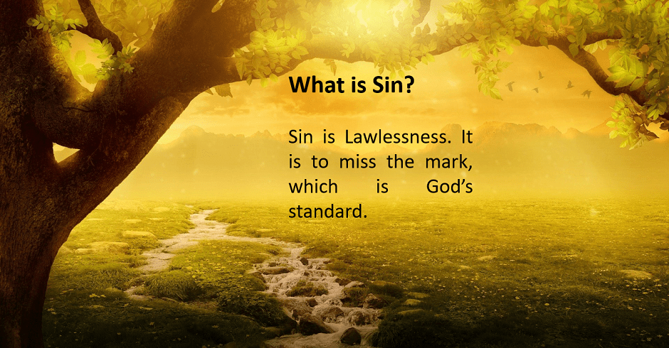 Sin is Lawlessness