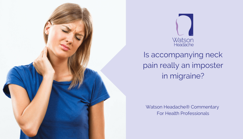Is Accompanying Neck Pain Really an Imposter in Migraine?