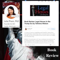 Tahmina Watson Legal Heroes Book Review Julie Pham, PhD