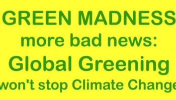The Fight Against Global Greening – Part 1 | Watts Up With That?