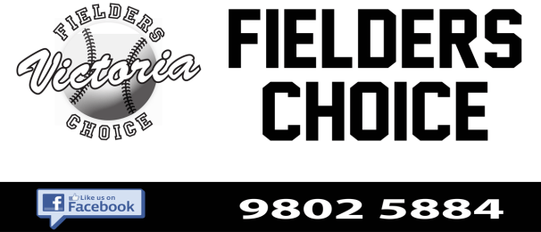 Fielders Choice Victoria