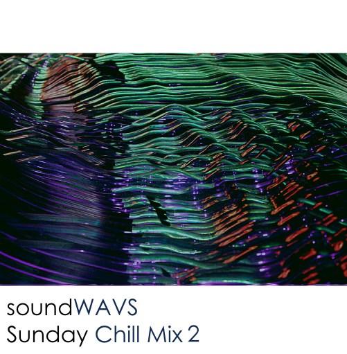 sunday chill mix 2