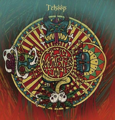 Tcheep - Acid Monsters Temple (2016)