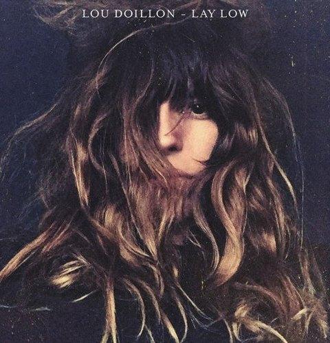 Lou Doillon - Lay Low (2015)