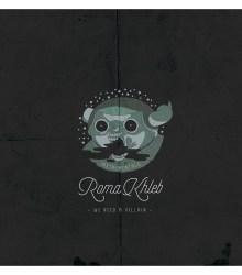 Roma Khleb - We Need a Villain