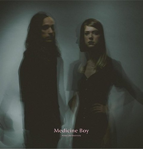 Medicine Boy - Kinda Like Electricity (2016)