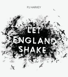 PJ Harvey - Let England Shake (2011)