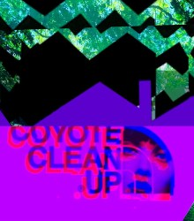 Coyote Clean Up – Hormones and Horoscopes (vol. 3) (2016)