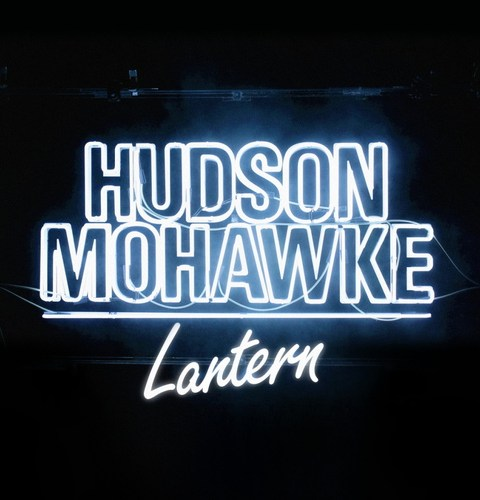Hudson Mohawke - Lantern (2015)