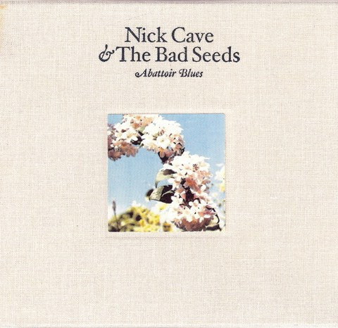 Nick Cave & The Bad Seeds — Abattoir Blues/The Lyre of Orpheus