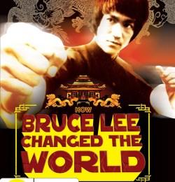 Как Брюс Ли изменил мир / How Bruce Lee Changed the World (2009)