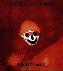 Rickie Lee Jones - Ghostyhead (1997)