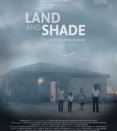 Земля и тень / La tierra y la sombra (2015)