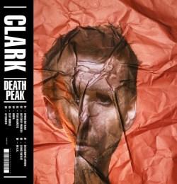 Clark - Death Peak (2017)