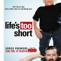 Жизнь Так Коротка / Life's Too Short (2011)