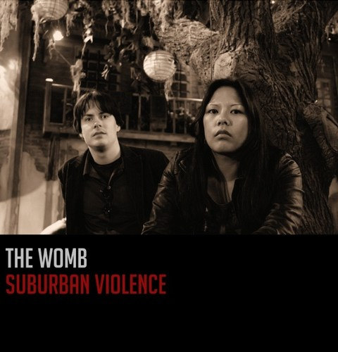 The Womb - Suburban Violence (2010)