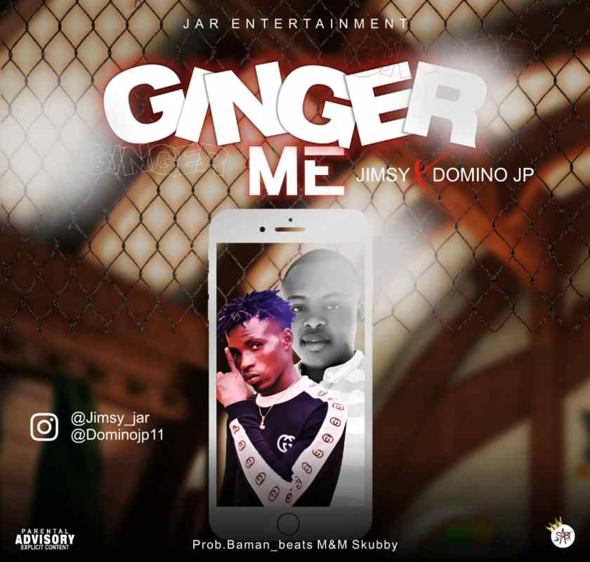 Music: Jimsy ft Domino JP – Ginger Me 5