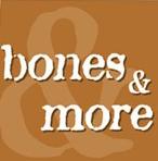 Bones&More
