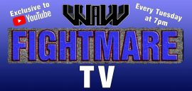 New Fightmare TV Every Tuesday