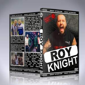 Roy Knight Shoot Interview DVD