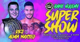 WAW August Bank Holiday Supershow Results - 30/08/21