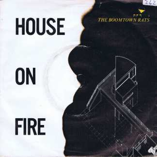 The Boomtown Rats - House On Fire - MER 91 - 7-inch Record